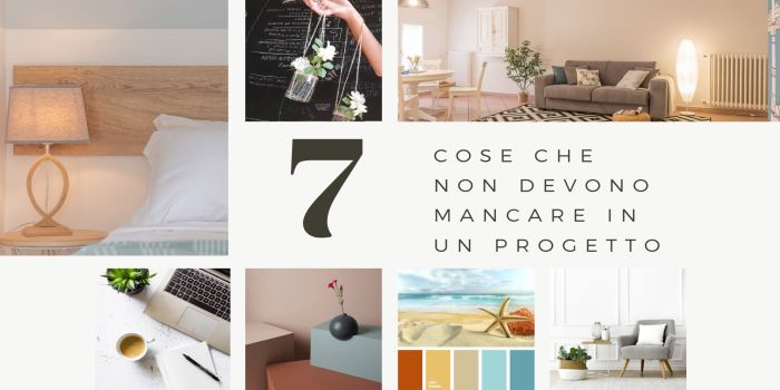 7 cose che non devono mancare in un progetto